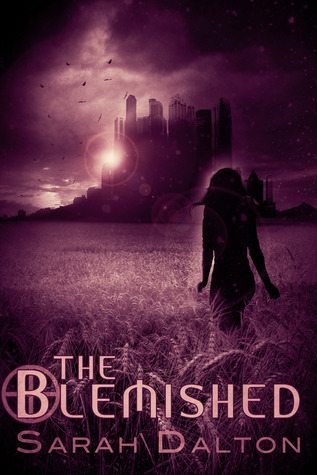 The Blemished by Sarah Dalton