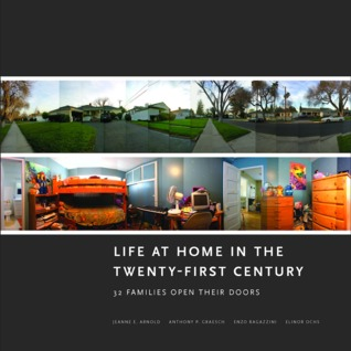 Life at Home in the Twenty-First Century by Jeanne E. Arnold