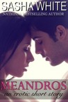 Meandros: An Erotic Short Story
