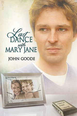 Last Dance with Mary Jane by John  Goode