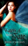 Waters of Fate (The Fey Series, #2)