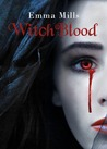 WitchBlood (Witchblood, #1)