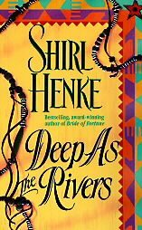 Deep as the Rivers (Santa Fe Trilogy, #3)