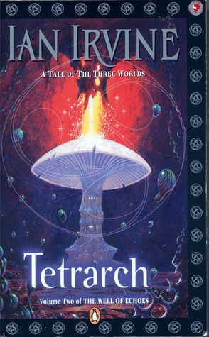 Tetrarch: Volume 2 Of The Well Of Echoes