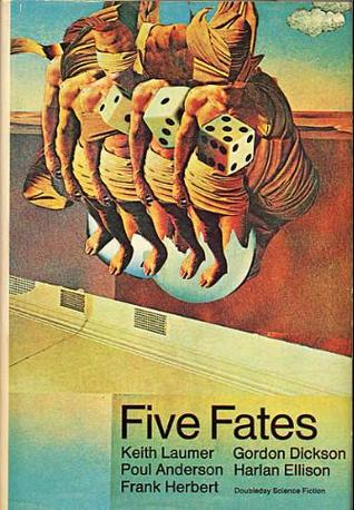 Five Fates by Keith Laumer