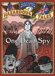 Nathan Hale's Hazardous Tales by Nathan Hale