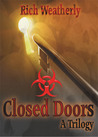 Closed Doors, a T...