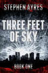 Three Feet of Sky (Three Feet of Sky #1)