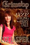 Crimson in the Very Wrong Fairy Tale