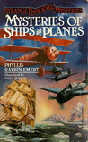 Mysteries of Ships and Planes (Strange Unsolved Mysteries)