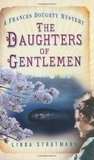 The Daughters of Gentlemen (A Frances Doughty Mystery, #2)