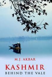 Kashmir -Behind The Vale by M.J. Akbar