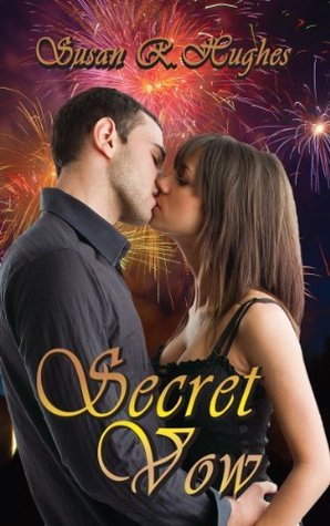 Secret Vow by Susan R. Hughes