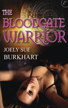 The Bloodgate Warrior by Joely Sue Burkhart
