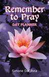 Remember to Pray: Day Planner