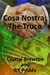 Cosa Nostra by Crystal Brewton