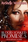 Blood Soaked Promises (Blood and Snow, #4)