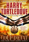 Coup d'Etat (The War That Came Early, #4)