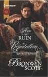 How to Ruin a Reputation (The Rakes Beyond Redemption #2)
