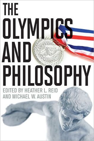 The Olympics and Philosophy by Heather Reid