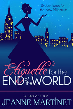 Etiquette for the End of the World by Jeanne  Martinet