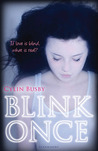 Blink Once