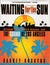 Waiting for the Sun: Strange Days, Weird Scenes, and The Sound Of Los Angeles