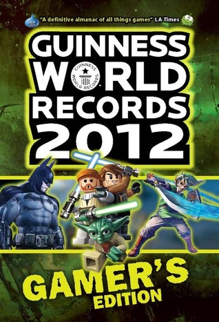 Guinness World Records 2012 Gamer's Edition by Guinness World Records