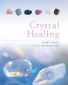 The Crystal Healing Book