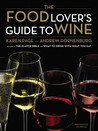 The Food Lover's Guide to Wine