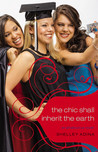 The Chic Shall Inherit the Earth (All About Us, #6)