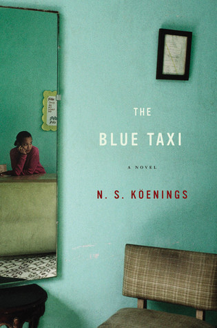 The Blue Taxi by N.S. Köenings