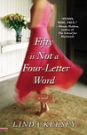 Fifty Is Not a Four-Letter Word