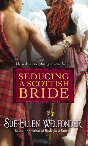 Seducing a Scottish Bride by Sue-Ellen Welfonder