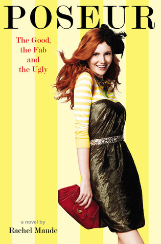 The Good, the Fab, and the Ugly (Poseur, #2)