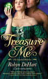 Treasure Me (The Legend Hunters, #3)