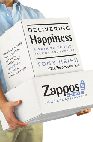 Delivering Happiness by Tony Hsieh