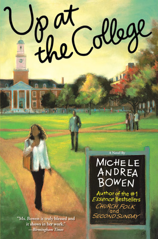 Up at the College by Michele Andrea Bowen
