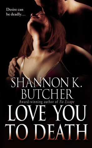 Love You to Death by Shannon K. Butcher