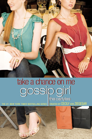 Take a Chance on Me by Cecily von Ziegesar