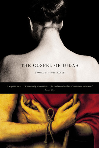 The Gospel of Judas: A Novel