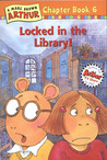 Locked in the Library! (Arthur Chapter Book, #6)