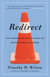 Redirect: The Surprising New Science of Psychological Change