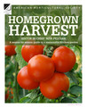 Homegrown Harvest: A Season-by-Season Guide to a Sustainable Kitchen Garden