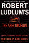 The Ares Decision (Covert-One, #8)
