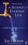 The Science of Everyday Life