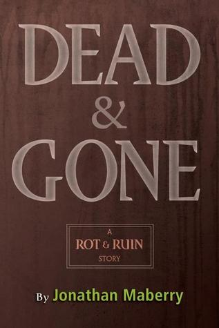 Dead & Gone by Jonathan Maberry