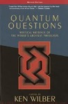 Quantum Questions: Mystical Writings of the World's Great Physicists