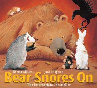 Bear Snores On by Karma Wilson