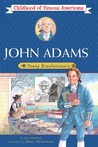 John Adams: Young Revolutionary
